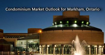 Condominium Market Outlook for Markham, Ontario