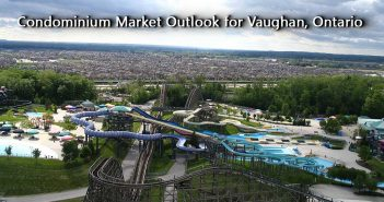 Condominium Market Outlook for Vaughan, Ontario